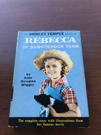 THE SHIRLEY Temple Edition of REBECCA of Sunnybrook Farm