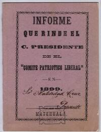 "A 19th c. Matehuala Imprint: Informe que Rinde el C. Presidente de el ""Comite Patriotico Liberal""/Report rendered by the President of the Liberal Patriotic Committee"