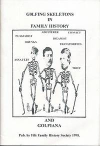 Golfing Skeletons in Family History and Golfiana
