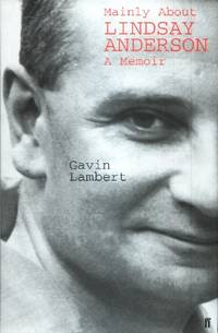 Mainly about Lindsay Anderson, A Memoir