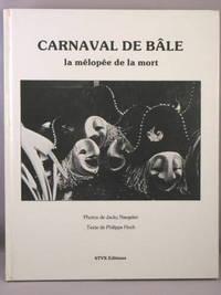 Carnaval de Bale:  La melopee de la mort