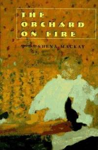 The Orchard on Fire: A Novel