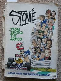 image of Stonie : from Behind the Armco : Motor Sport and Political Cartoons