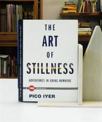 image of The Art Of Stillness: Adventures In Going Nowhere
