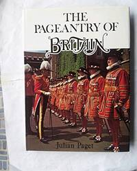 Pageantry of Britain by  Julian Paget - Hardcover - from World of Books Ltd and Biblio.com