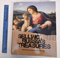 Selling Russia's Treasures: The Soviet Trade in Nationalized Art 1917-1938 by  Natalya and Nicolas V. Iljine (editors) Semyonova - Hardcover - 2013 - from Mullen Books, Inc. ABAA / ILAB (SKU: 150643)