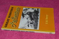 Great Western Reflections by T H Terry - Paperback - 1984 - from Ramblingsid's Books and Biblio.com
