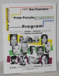 1997 San Francisco lesbian/gay/bisexual/transgender pride parade & celebration program: one community, many faces; June 28 & 29, 1997