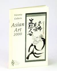 Victoria (B.C.) Collects Asian Art 2000