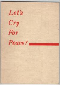 Let's Cry For Peace!: Materials for Self-Activity on Hiroshima