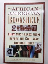 The African-American Bookshelf: 50 Must-Reads From Before the Civil War