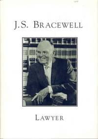 J.S. Bracewell: Lawyer