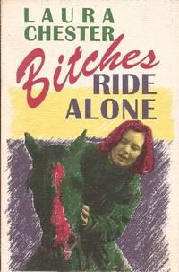 Bitches Ride Alone