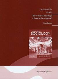 Study Guide for Essentials of Sociology  A down to Earth Approach