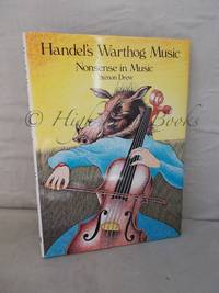 Handel's Warthog Music: Nonsense in Music