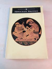 Hippocratic Writings by  & G. E. R. Lloyd (ed.) Hippocrates  - Paperback  - Reprint  - 1987  - from Dreadnought Books (SKU: 37840)