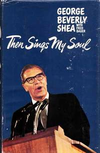 Then Sings My Soul by  Fred  George Beverly & Bauer - 1st Edition - 1968 - from Adelaide Booksellers (SKU: BIB175027)