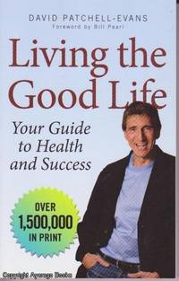 image of Living the Good Life: Your Guide to Health and Success