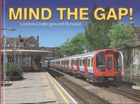 Mind the Gap: London Underground Pictorial