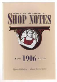 Popular Mechanics Shop Notes for 1906 Vol. 2