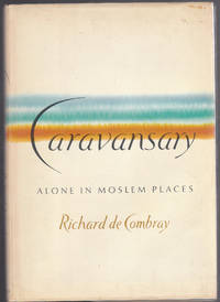image of Caravansary: Alone in Moslem Places