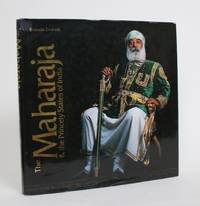 The Maharaja & The Princely States of India