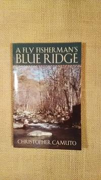 A Fly Fisherman\'s Blue Ridge