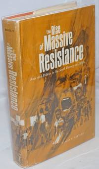 image of The rise of massive resistance; race and politics in the South during the 1950's