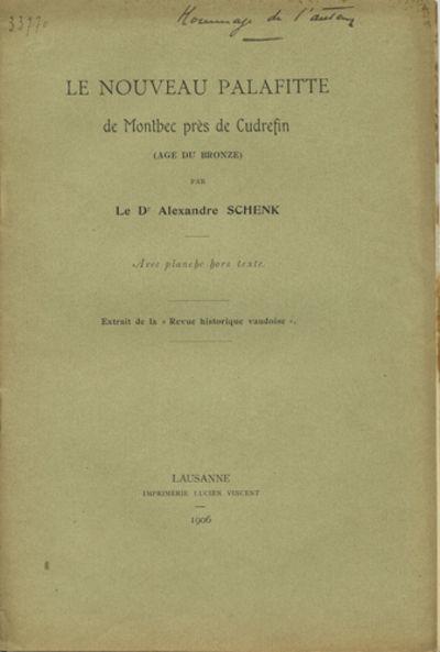 Lausanne: Imprimerie Lucien Vincent, 1906. Offprint. Paper wrappers. A very good copy.. 8 pp. Illus....
