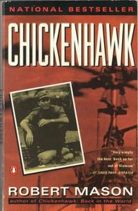 Chickenhawk by  Robert Mason - Paperback - from World of Books Ltd and Biblio.co.uk