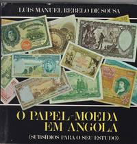 O Papel-Moeda em Angola