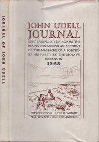 John Udell Journal Kept During A Trip Across the Plains Containing An Account of the Massacre of...