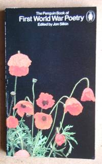 The Penguin Book of First World War Poetry.