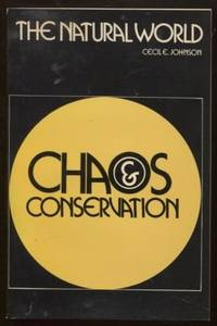 The natural world  chaos and conservation