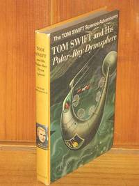 Tom Swift and his Polar-Ray Dynasphere by Victor Appleton II - Hardcover - 1965 - from Shiny Owl Books and Biblio.com