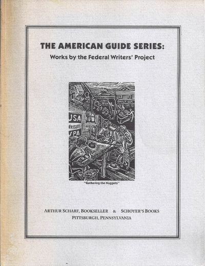 Pittsburgh: Arthur Scharf Bookseller & Schoyer's Books, . First Edition. Softcover. Near Fine. Picto...