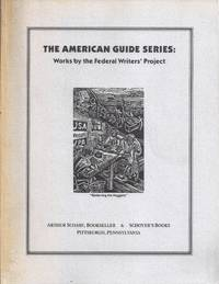 THE AMERICAN GUIDE SERIES: WORKS BY THE FEDERAL WRITERS' PROJECT
