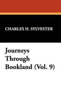 image of Journeys Through Bookland (Vol. 9)