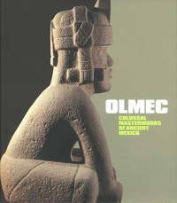 Olmec: Colossal Masterworks of Ancient Mexico