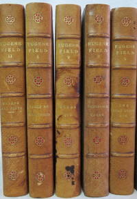 The Writings in Prose and Verse of Eugene Field  (10 Volume Set)