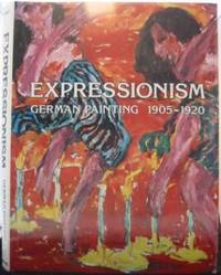 image of Expressionism: German Painting 1905-1920