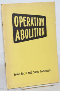 image of Operation abolition: some facts and some comments. A statement adopted by the General Board of the National Council of the Churches of Christ in the USA, Syracuse, NY, February 22, 1961