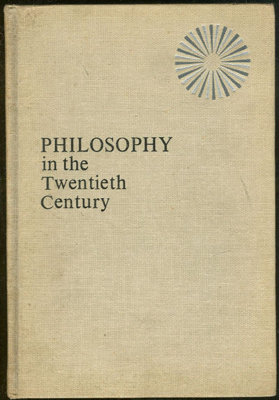PHILOSOPHY IN THE TWENTIETH CENTURY An Anthology Volume Two, Barrett, William and Henry Aiken, editors
