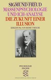 Massenpsychologie Und Ich-Analyse (German Edition)