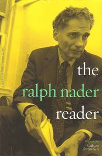 The Ralph Nader Reader : Signed First Edition