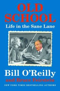 Old School : Life in the Sane Lane