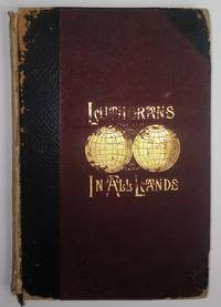 image of Lutherans in All Lands: The Wonderful Works of God, Volume I