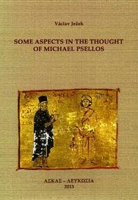 Some aspects in the thought of Michael Psellos