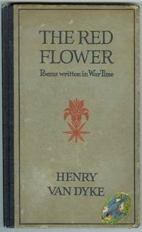 image of THE RED FLOWER: POEMS WRITTEN IN WAR TIME.