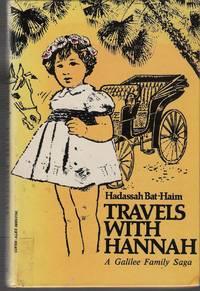 Travels With Hannah, a Galilee Family Saga